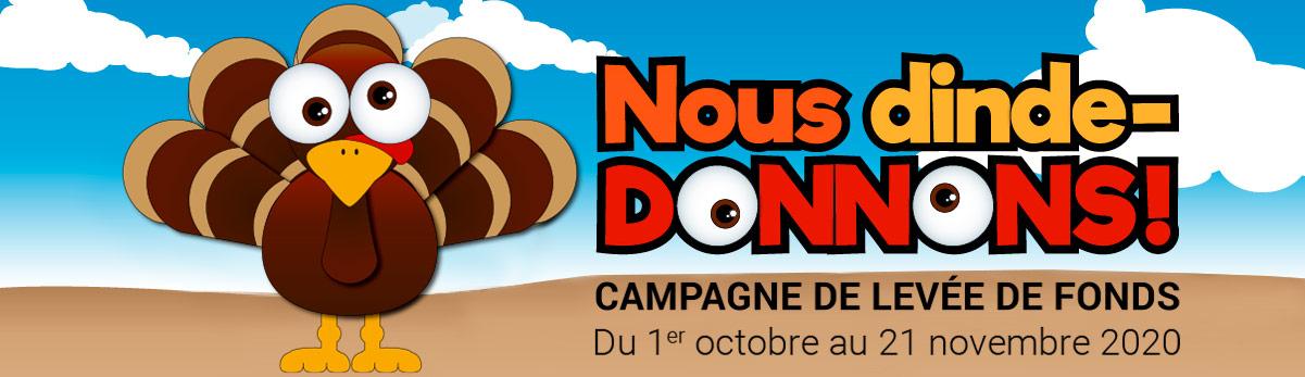 Nous dinde-DONNONS! - Campagne de levée de fond